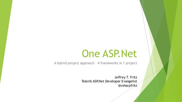 One ASP.Net - 4 frameworks, one project