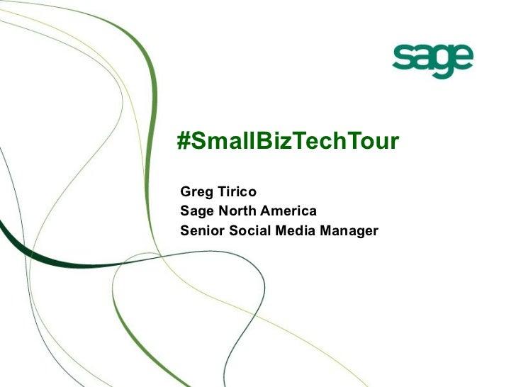#SmallBizTechTour Greg Tirico Sage North America Senior Social Media Manager