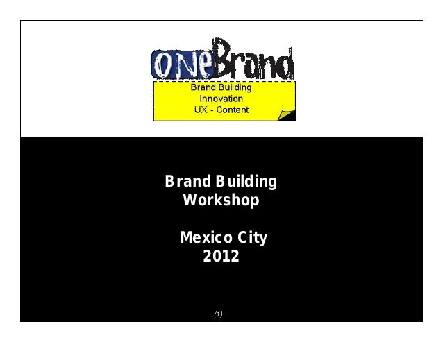One brand workshop global brands   local cultures