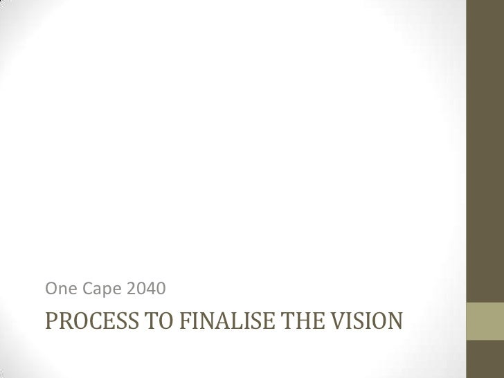 One Cape 2040 Process to finalise the vision