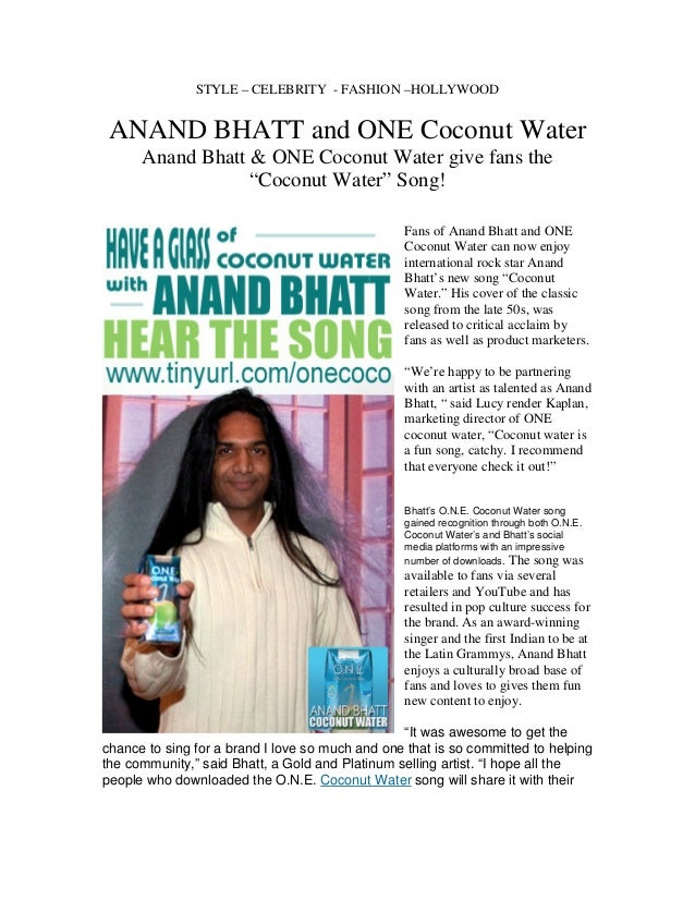 STYLE – CELEBRITY - FASHION –HOLLYWOOD ANAND BHATT and ONE Coconut Water      Anand Bhatt & ONE Coconut Water give fans th...