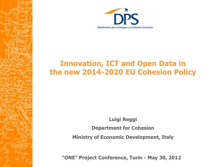 Innovation, ICT and Open Data inthe new 2014-2020 EU Cohesion Policy                         	                      Lu...