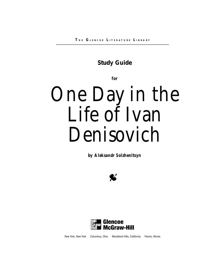 THE GLENCOE LITERATURE LIBRARY                Study Guide                    for    One Day in the  Life of Ivan  Denisovi...