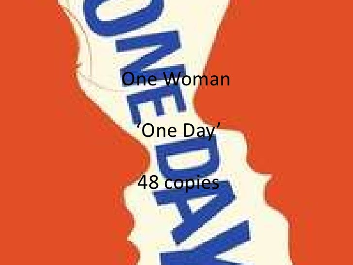 One Woman 'One Day' 48 copies<br />