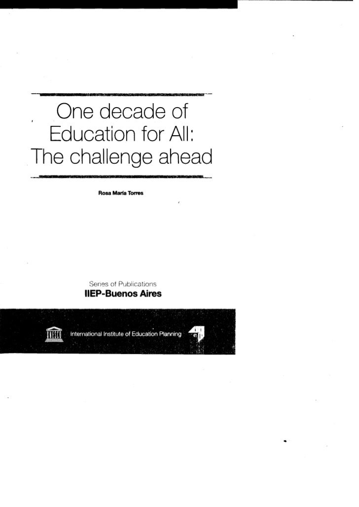 One decade of Education for All: The challenge ahead