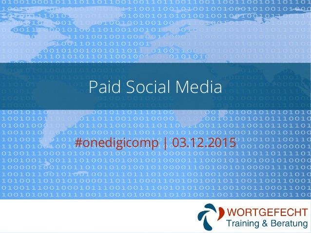 Paid Social Media #onedigicomp   03.12.2015