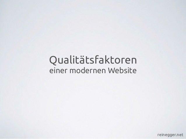 reinegger.net Qualitätsfaktoren einer modernen Website