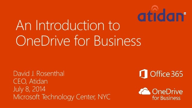 One Drive for Business from Microsoft Office 365 - Presented by Atidan