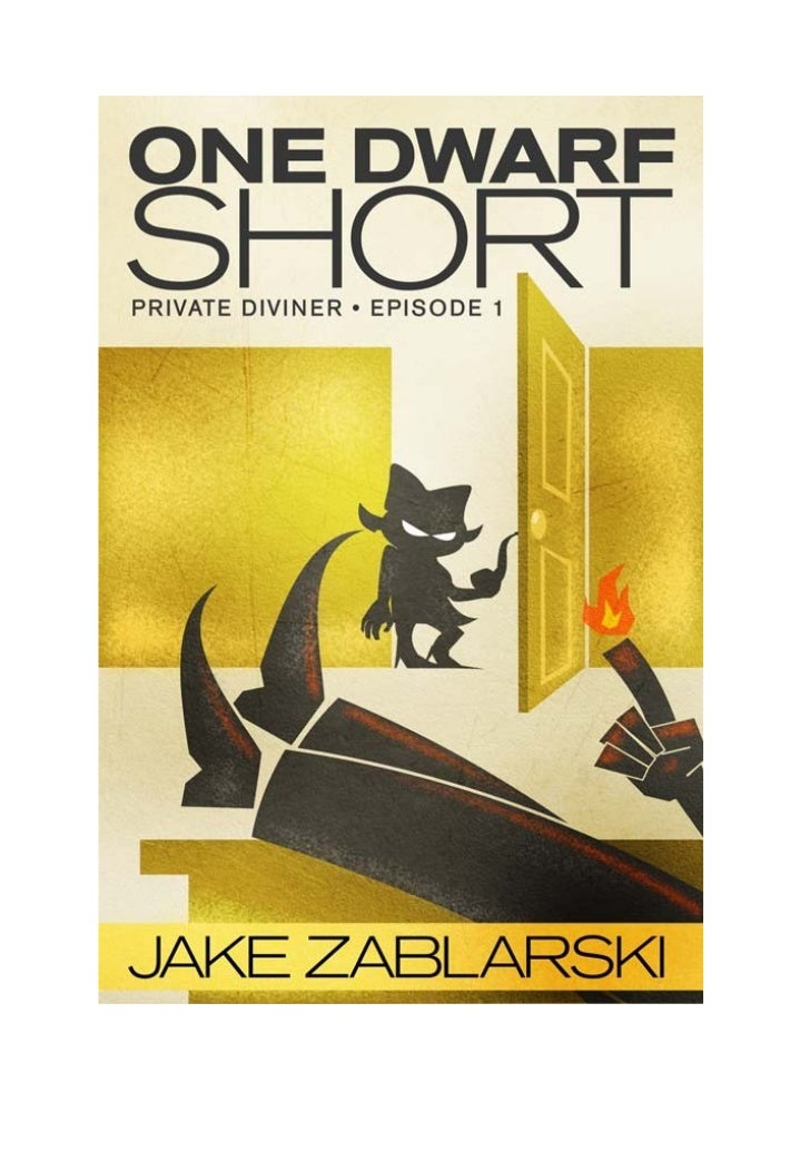 One Dwarf ShortJake ZablarskiPrivate Diviner, Episode 1A free preview