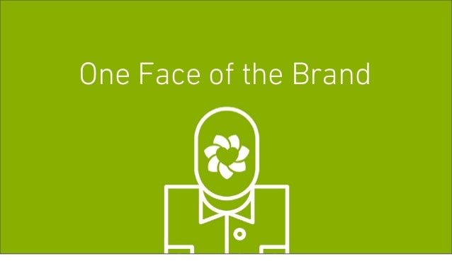 One Face of the Brand