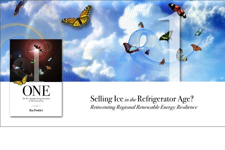 Selling Ice in the Refrigerator Age?Reinventing Regional Renewable Energy Resilience