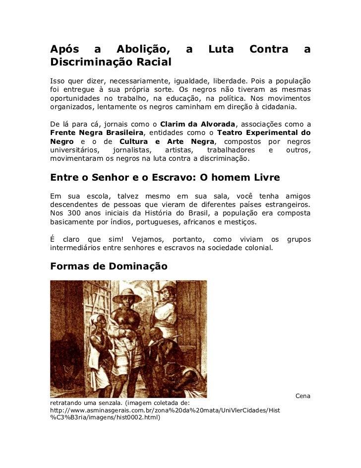 Após a Abolição,                        a     Luta        Contra           a Discriminação Racial Isso quer dizer, necessa...