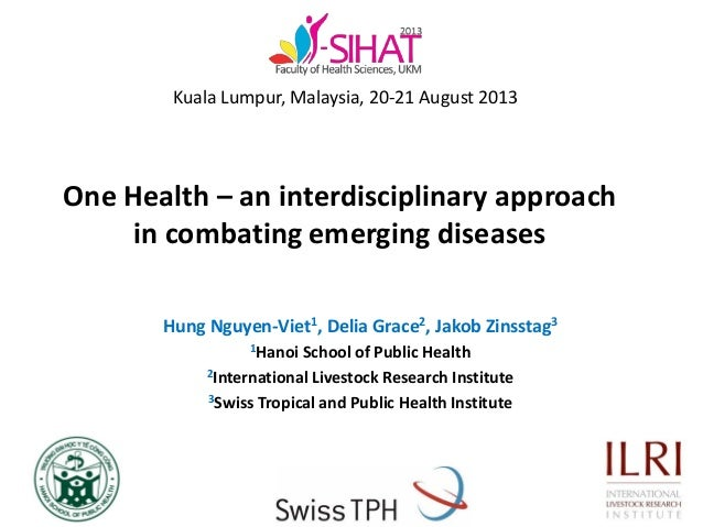 One Health – an interdisciplinary approach in combating emerging diseases