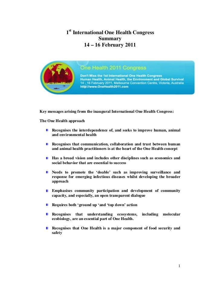 1st International One Health Congress                             Summary                       14 – 16 February 2011Key m...