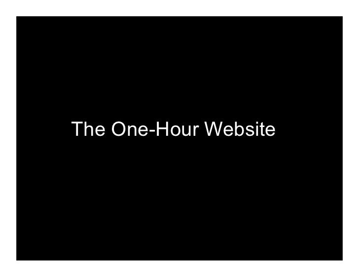 The One-Hour Website: Bootstrap Your Next Online Initiative with WordPress