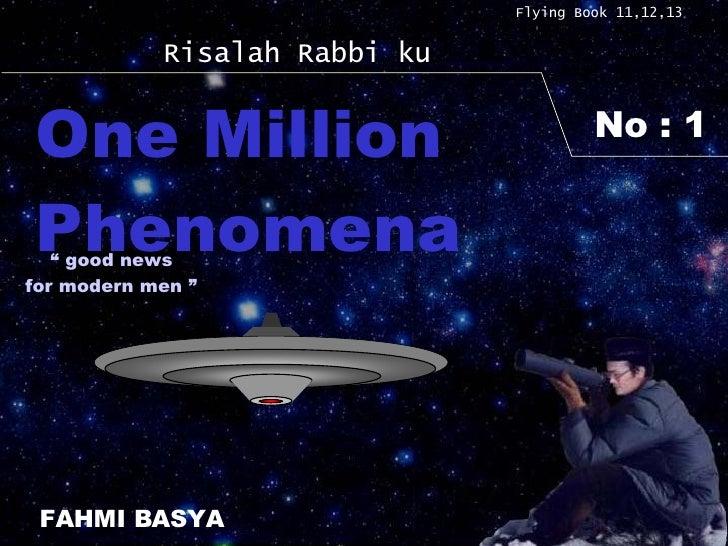 "No : 1 Flying Book 11,12,13 Risalah Rabbi ku One Million Phenomena FAHMI BASYA ""  good news for modern men """