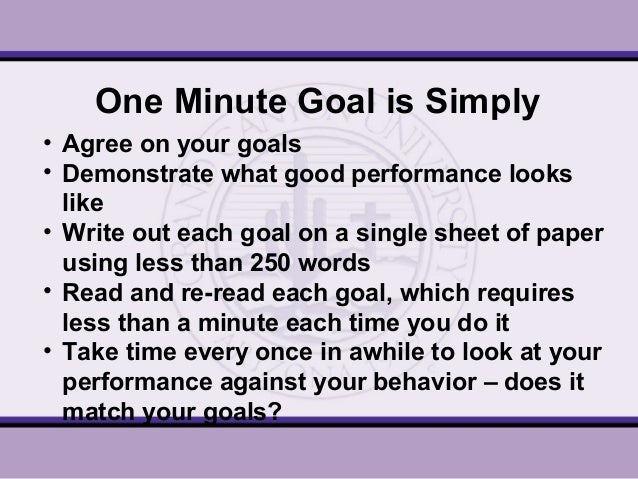 an analysis of the secrets of one minute management and one minute goal setting One minute manager is a narration in which both at the beginning of any task known as one minute goal setting in which 80 one of the secrets.