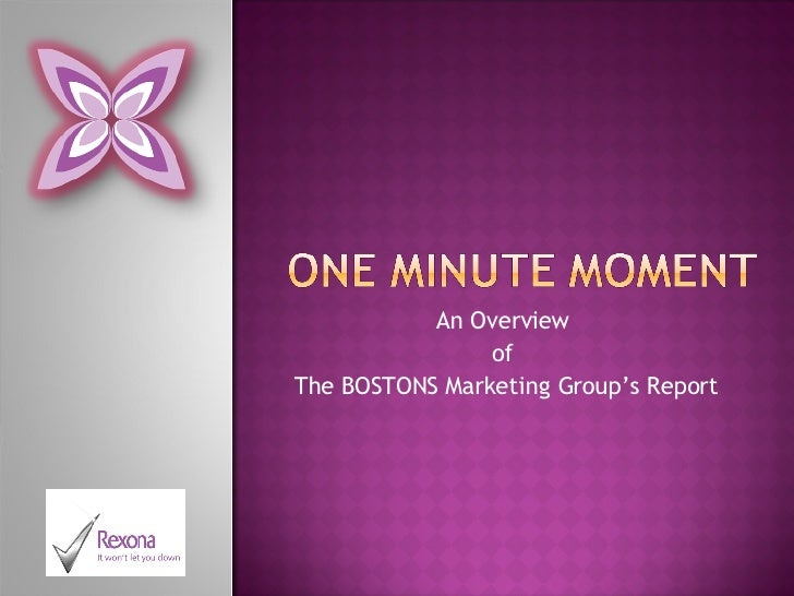An Overview  of  The BOSTONS Marketing Group's Report