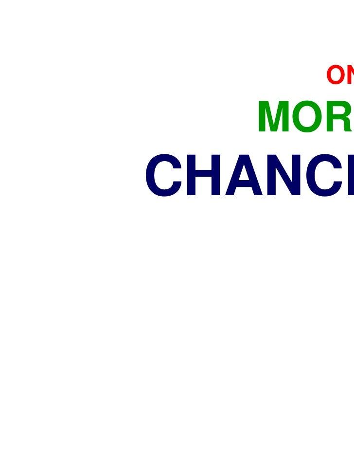 ONE  MORECHANCE