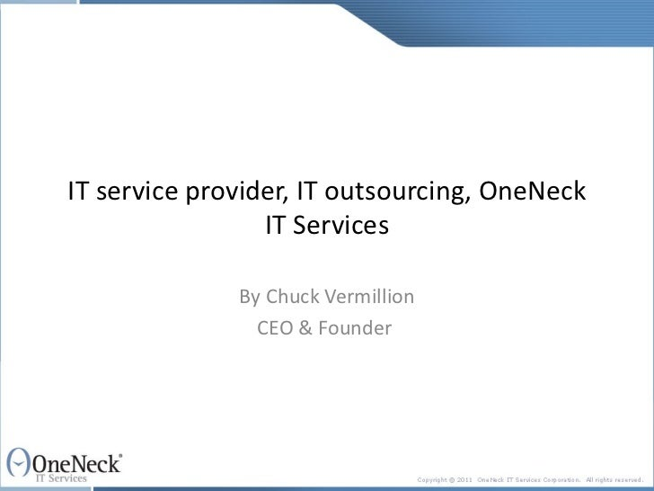 IT service provider, IT outsourcing, OneNeck IT Services By Chuck Vermillion CEO & Founder