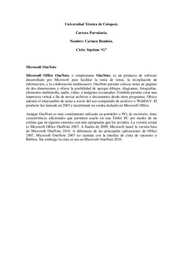 "Universidad Técnica de Cotopaxi. Carrera Parvularia. Nombre: Carmen Bombón. Ciclo: Séptimo ""G"" Microsoft OneNote Microsoft..."