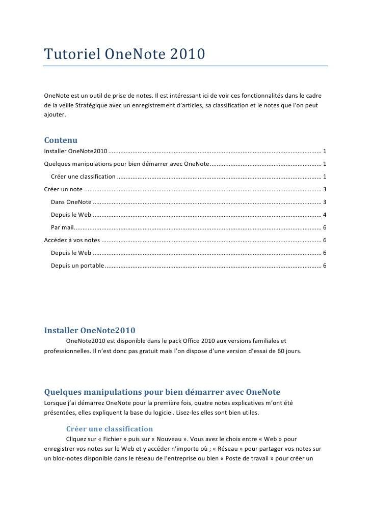 Tutoriel OneNote 2010OneNote est un outil de prise de notes. Il est intéressant ici de voir ces fonctionnalités dans le ca...