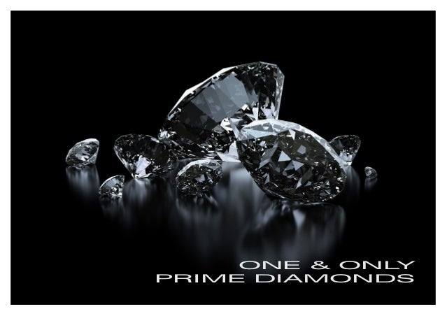 ONE & ONLY PRIME DIAMONDS