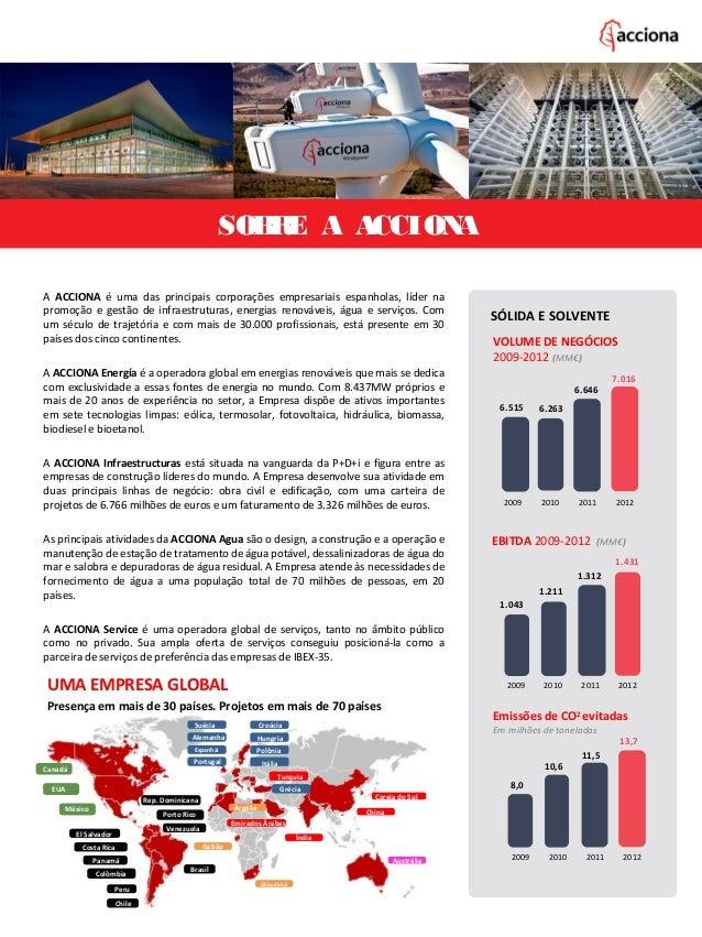A ACCIONA é uma das principais corporações empresariais espanholas, líder na promoção e gestão de infraestruturas, energia...