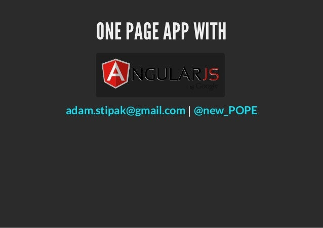 ONE PAGE APP WITHadam.stipak@gmail.com | @new_POPE