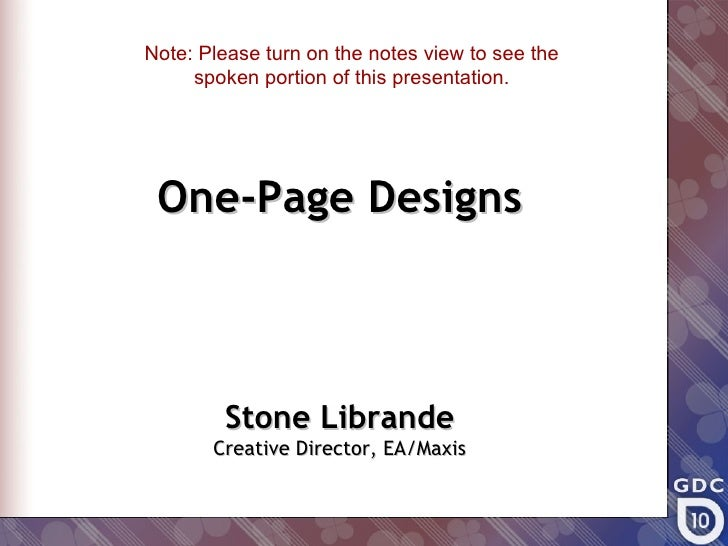 Note: Please turn on the notes view to see the     spoken portion of this presentation. One-Page Designs        Stone Libr...
