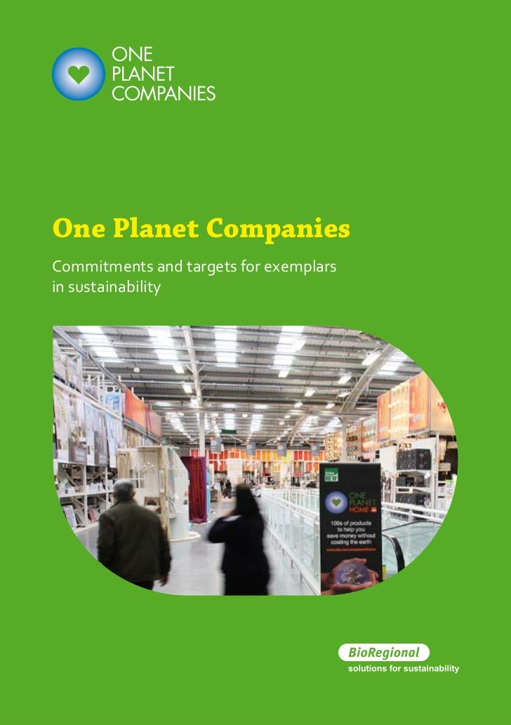 ONE       PLANET       COMPANIESOne Planet CompaniesCommitments and targets for exemplarsin sustainability