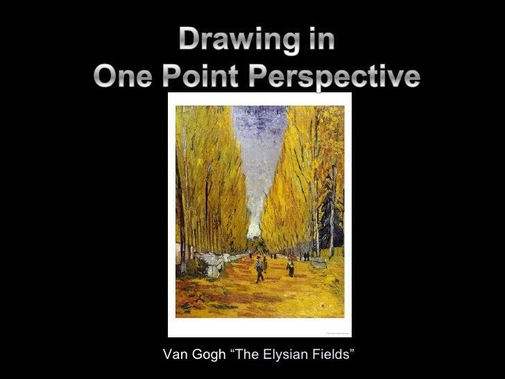 "Van Gogh  ""The Elysian Fields"""