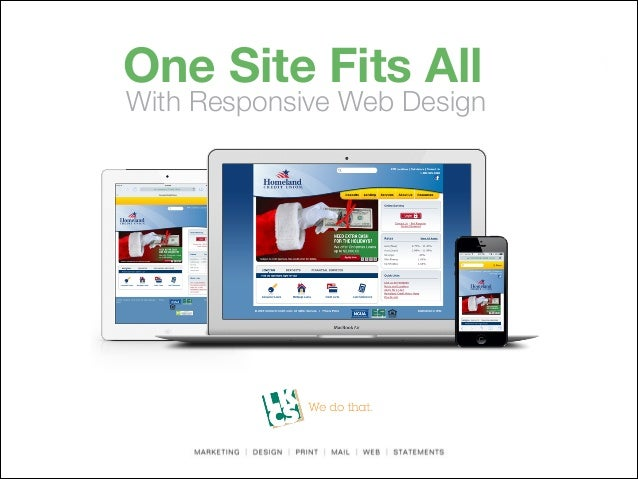 One Site Fits All  With Responsive Web Design