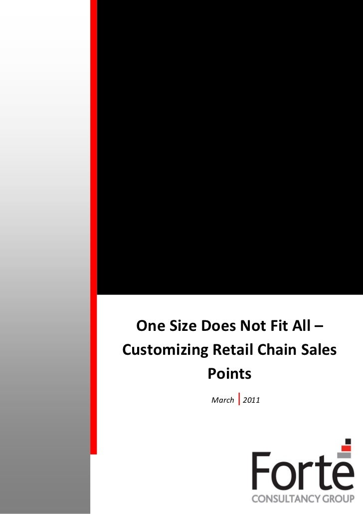 One Size Does Not Fit All - Customizing Retail Chain Sales Points - March 2011
