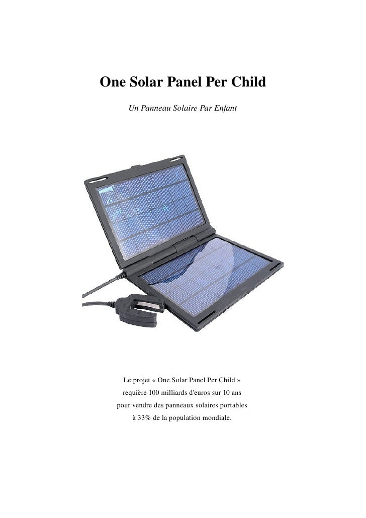 One Solar Panel Per Child     Un Panneau Solaire Par Enfant    Le projet « One Solar Panel Per Child »    requière 100 mil...