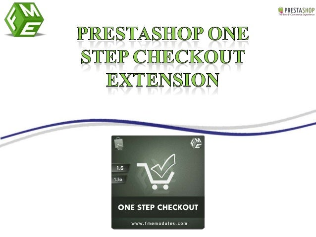 For more details visit: FMM's PrestaShop One Page Checkout Extension info@fmemodules.com or visit http://www.fmemodules.com