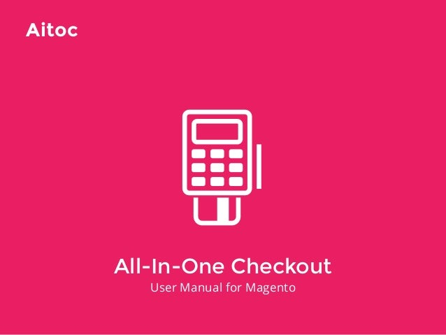 AITOC One Page Checkout Booster User Manual