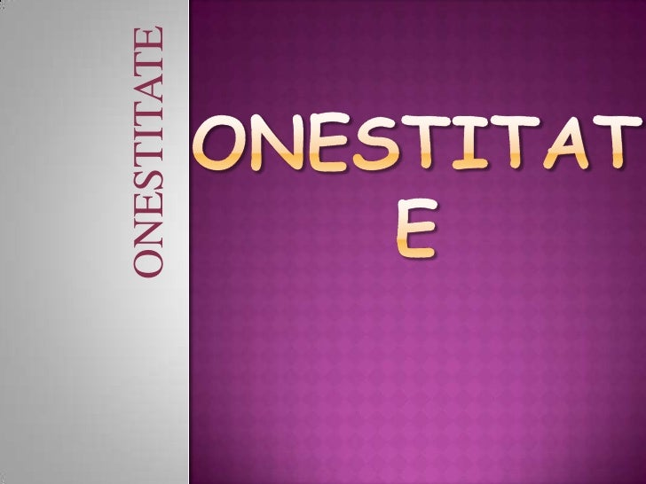 ONESTITATE<br />ONESTITATE<br />