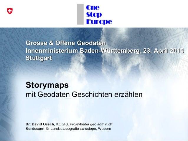 Grosse & Offene GeodatenGrosse & Offene Geodaten Innenministerium Baden-Württemberg, 23. April 2015Innenministerium Baden-...