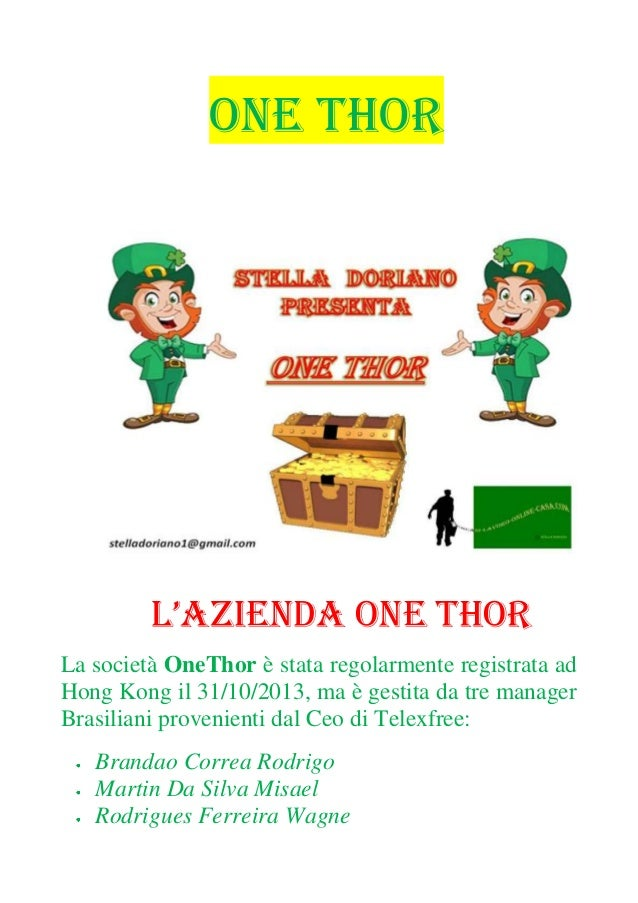 One thor Italy