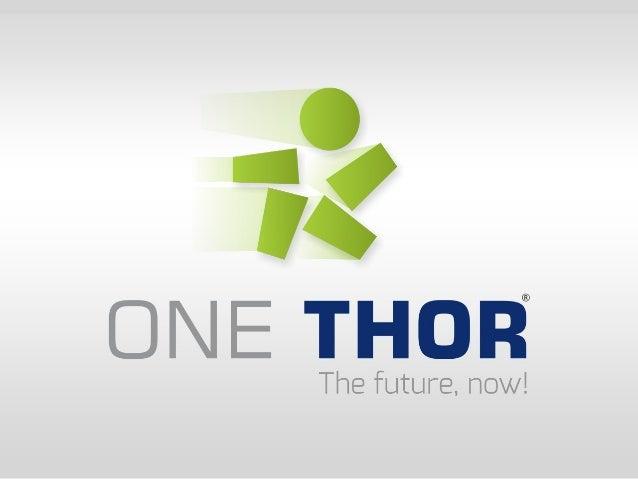 Apresentacão One Thor - Equipe One Thor Brasil