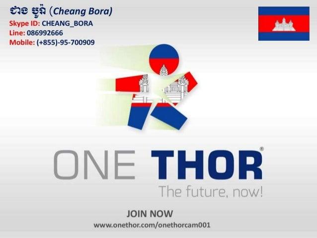 Onethor Presentation Cambodia (Khmer)