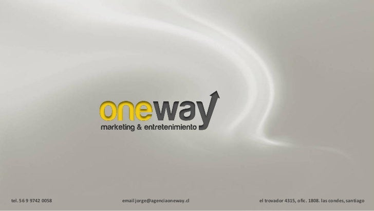 One Way Marketing & Entretenimiento (Bte Brand Total Experience)