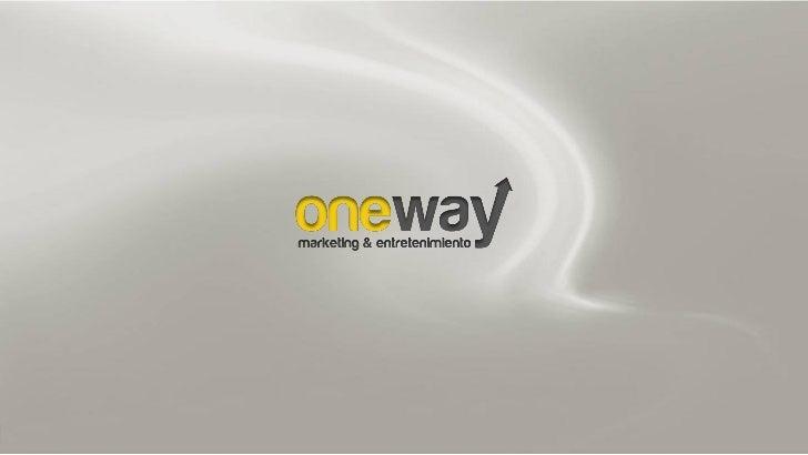 One Way Marketing & Entretenimiento. Marketing Ferial