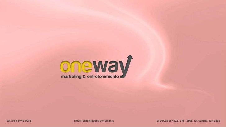 One Way Marketing & Entretenimiento (Publicidad Intravenosa)