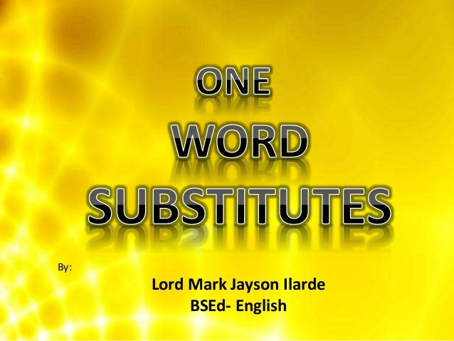 one word substitution for competitive examination pdf