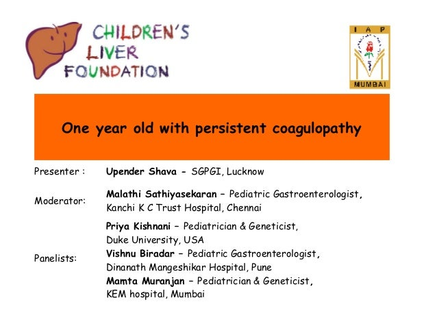 One year old with persistent coagulaopathy