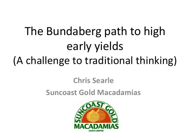 The Bundaberg path to high         early yields(A challenge to traditional thinking)              Chris Searle       Sunco...
