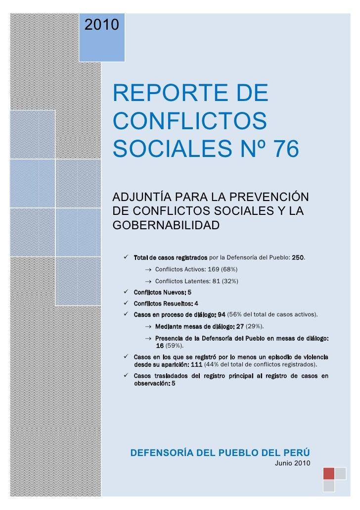 2010       REPORTE DE    CONFLICTOS    SOCIALES Nº 76    ADJUNTÍA PARA LA PREVENCIÓN    DE CONFLICTOS SOCIALES Y LA    GOB...
