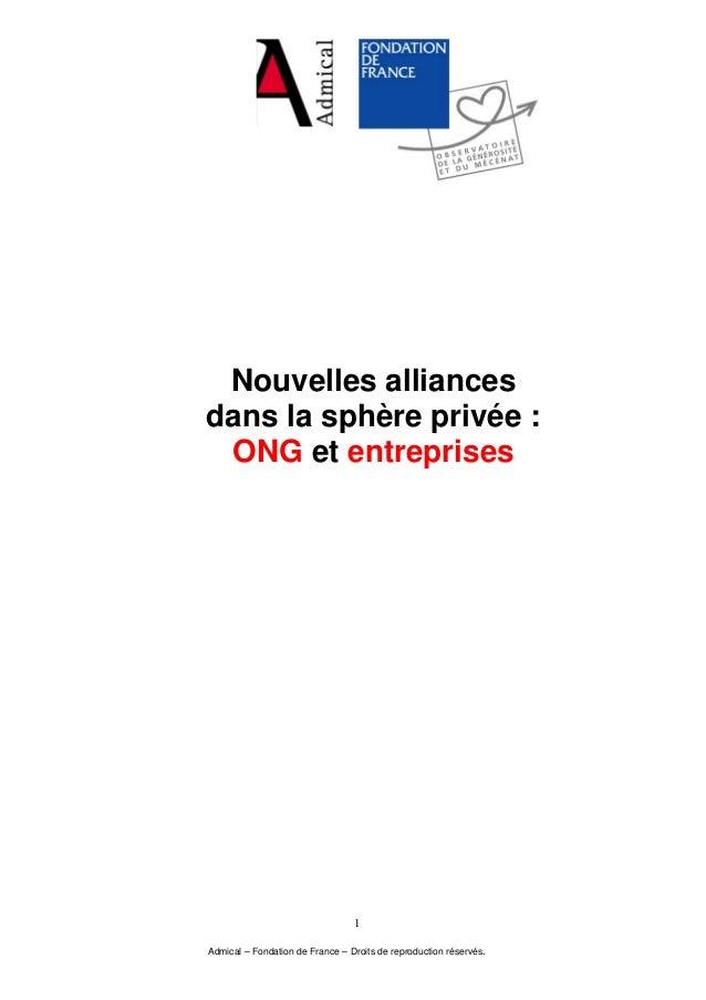 Nouvelles alliances dans la sphère privée : ONG et entreprises Admical – Fondation de France – Droits de reproduction rése...